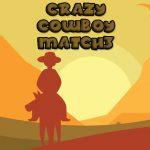 Crazy Cowboy Match 3
